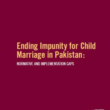 Ending Impunity for Child Marriage Pakistan 2018
